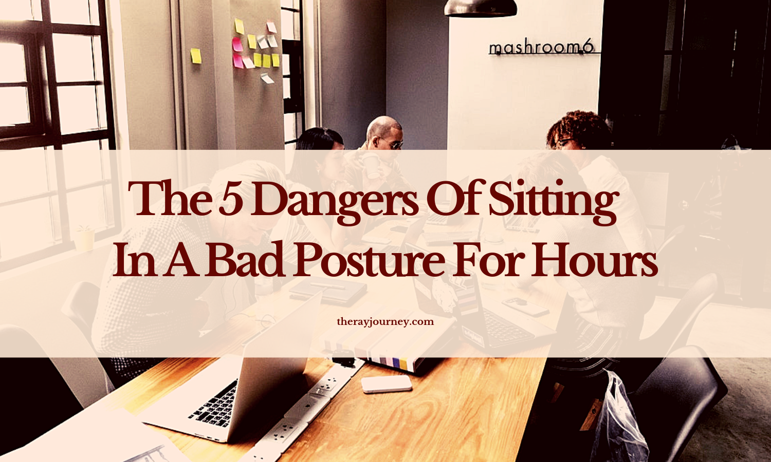 the dangers of sitting in a bad posture for hours. photo taken by rawpixel