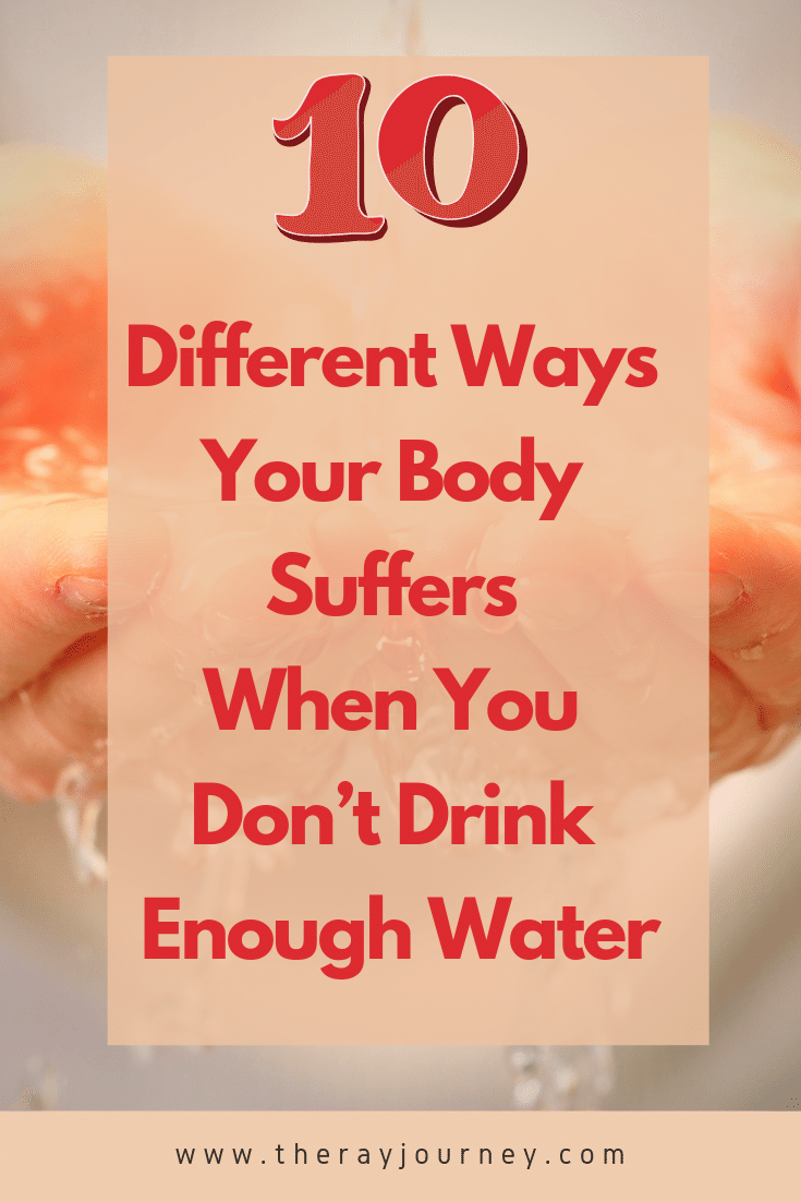 10 ways your body suffers when you don't drink enough water, on Pinterest