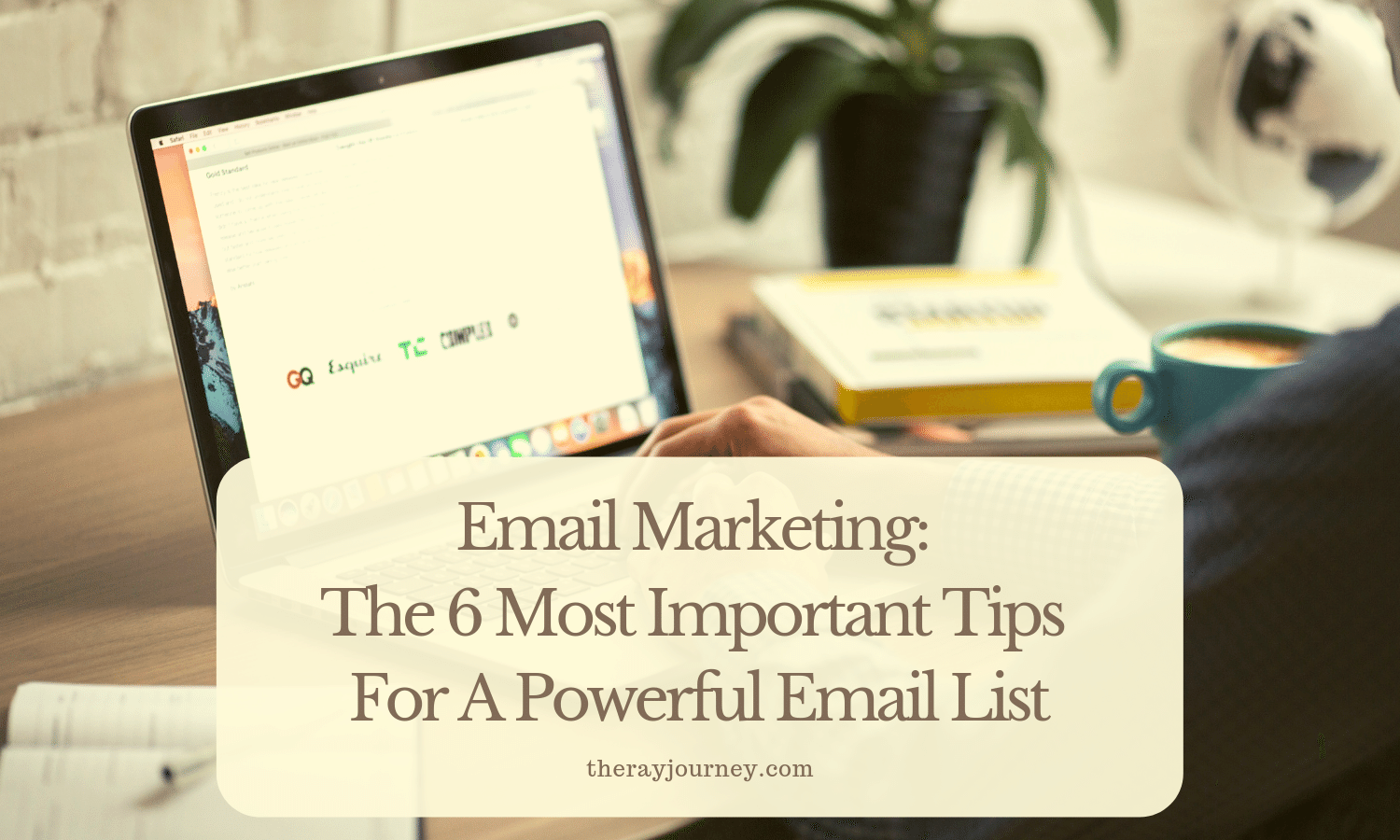email marketing: the 6 most important tips for a powerful email list