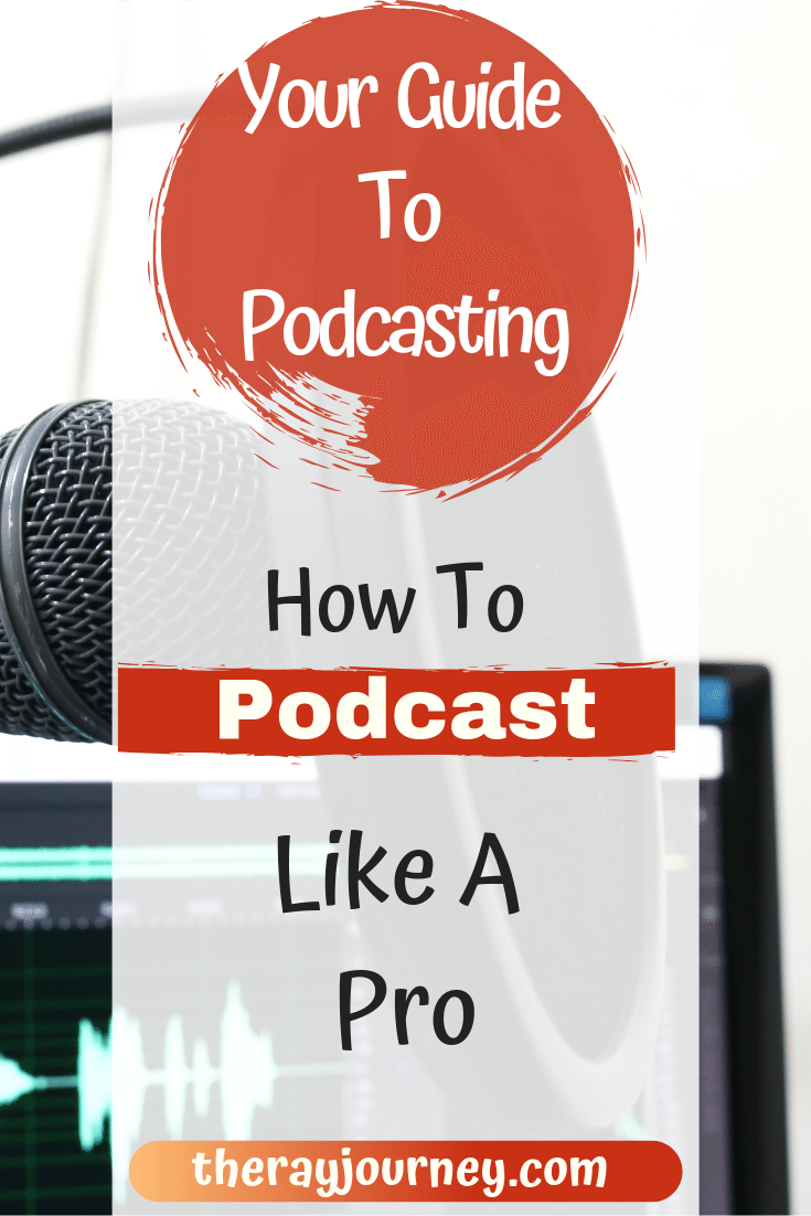 your guide to podcasting how to podcast like a pro, on pinterest