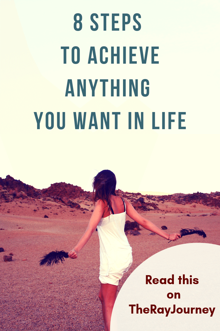 8 steps to achieve anything you want in life. on pinterest