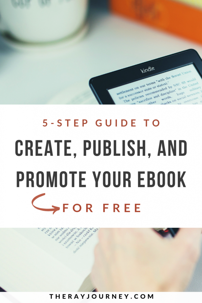 For Writers And Bloggers: A 5-Step Guide To Create, Publish, And Promote Your eBook book FOR FREE. Pinterest