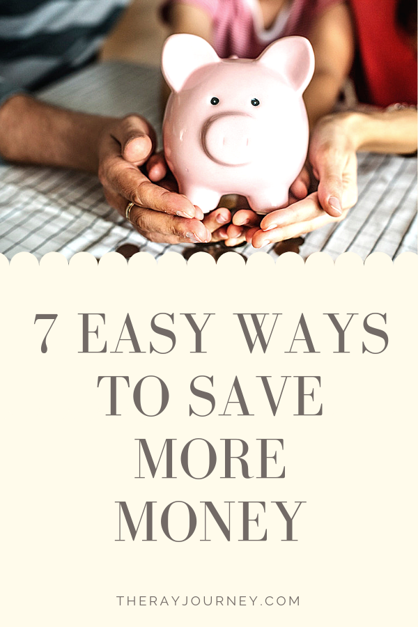 7 Easy Ways To Save More Money. Pinterest