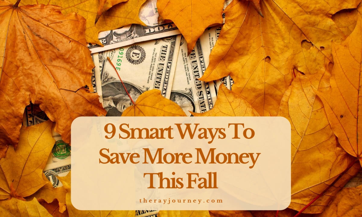 saving tips 9 Smart Ways To Save More Money This Fall