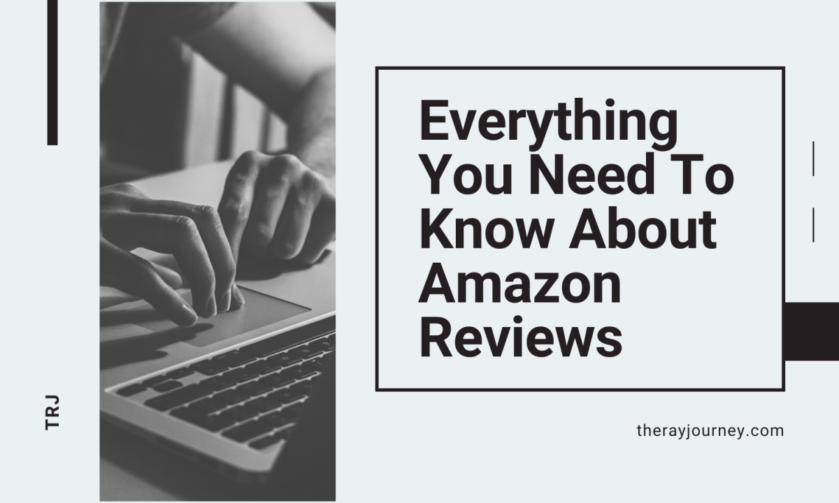Amazon Reviews: Everything You Need To Know As An Author And A Reviewer